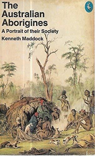 9780140217742: The Australian Aborigines - A Portrait of Their Society