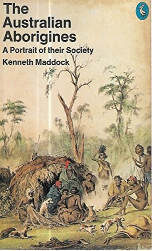 THE AUSTRALIAN ABORIGINES:A PORTRAIT OF THEIR SOCIETY