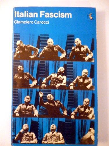 Italian Fascism: Carocci, Giampiero