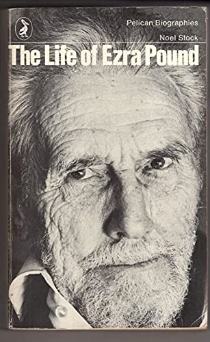 9780140217957: The Life of Ezra Pound (Pelican)