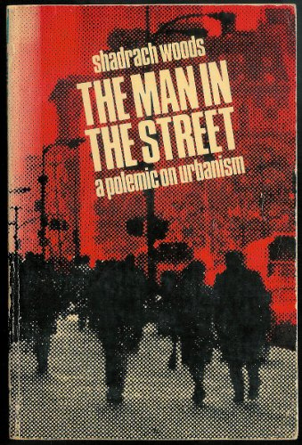 9780140218039: The Man in the Street: Polemic on Urbanism (Pelican)