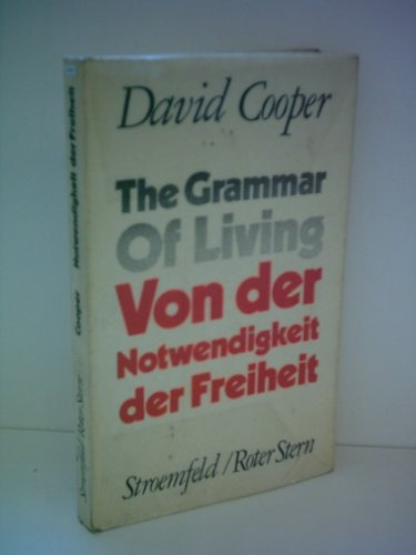 9780140218077: The Grammar of Living (Pelican)