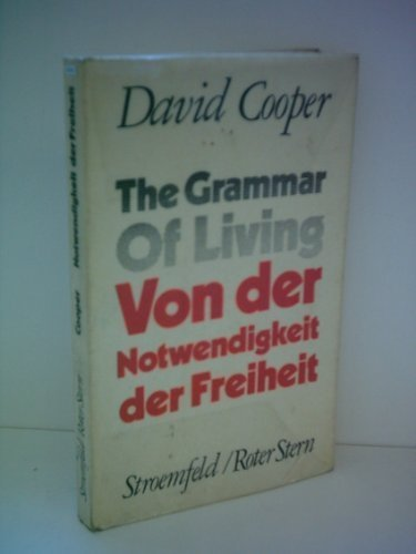 9780140218077: THE GRAMMAR OF LIVING (PELICAN S.)