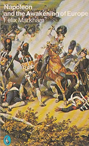 9780140218152: Napoleon and the Awakening of Europe (Pelican S.)