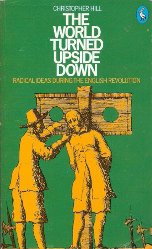 9780140218206: The World Turned Upside Down: Radical Ideas During the English Revolution (Pelican)