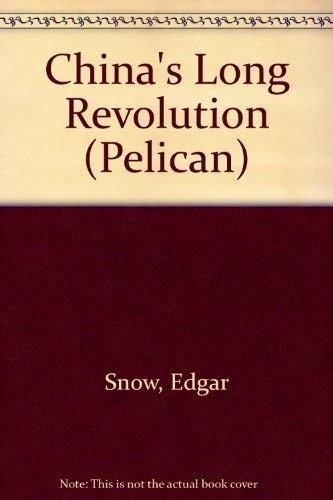 9780140218251: China's Long Revolution (Pelican)