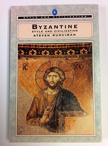 9780140218275: Byzantine (Style and Civilization)
