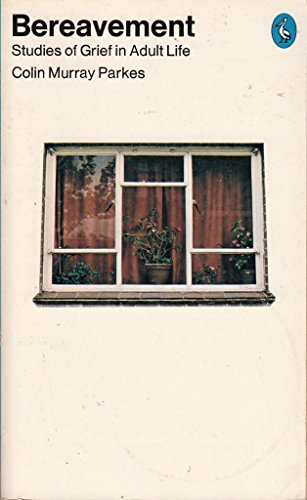 9780140218336: Bereavement: Studies of Grief in Adult Life (Pelican)