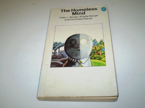9780140218343: The Homeless Mind: Modernization and Consciousness