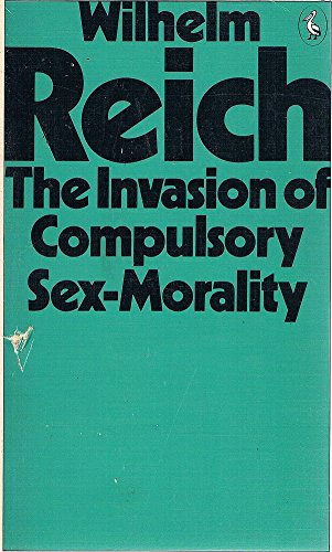 9780140218558: The Invasion of Compulsory Sex-morality (Pelican)