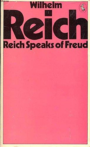 9780140218589: Reich Speaks of Freud (Pelican books)