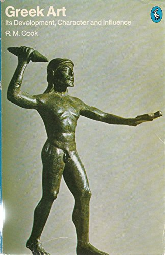 9780140218664: Greek Art: Its Development Character And Influence (Pelican books)