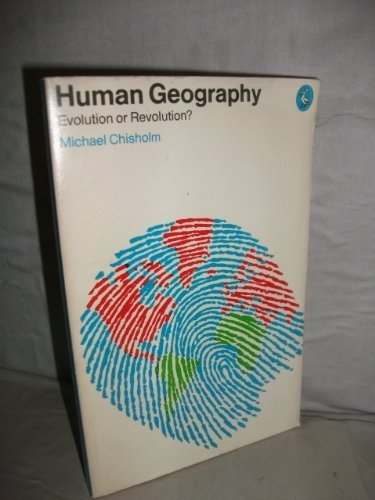 9780140218831: Human Geography: Evolution or Revolution? (Pelican)