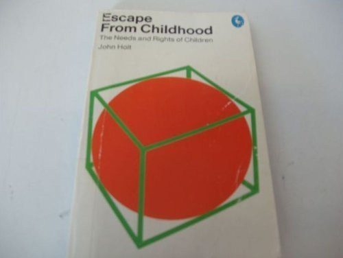 9780140218862: Escape from Childhood: Needs and Rights of Children (Pelican)