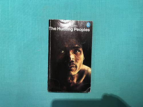 9780140218879: The Hunting Peoples (Pelican)