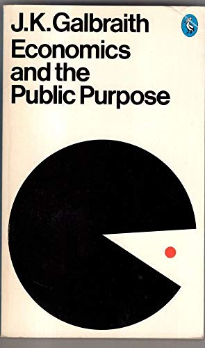 9780140218909: Economics and the Public Purpose (Pelican)