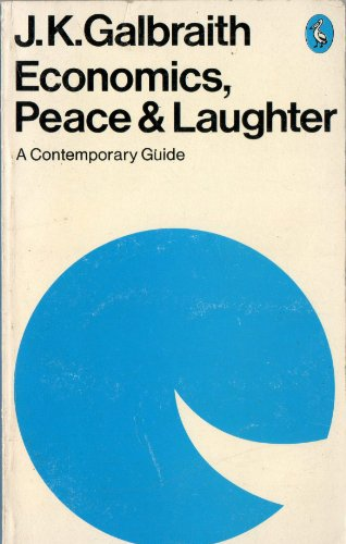 9780140218916: 'CONTEMPORARY GUIDE TO ECONOMICS, PEACE AND LAUGHTER'