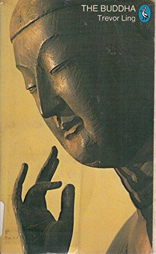 9780140218947: The Buddha: Buddhist Civilization in India and Ceylon (Pelican)