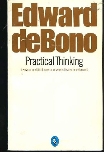 Practical Thinking (Pelican) (0140219005) by Bono Edward De