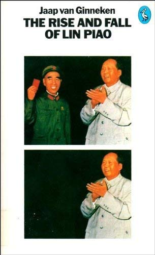 9780140219173: The Rise and Fall of Lin Piao (Pelican)