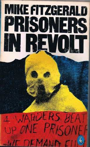 9780140219227: Prisoners in Revolt (Pelican)