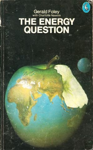 9780140219241: The Energy Question (Pelican)