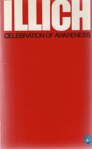 9780140219272: Celebration of Awareness (Pelican)