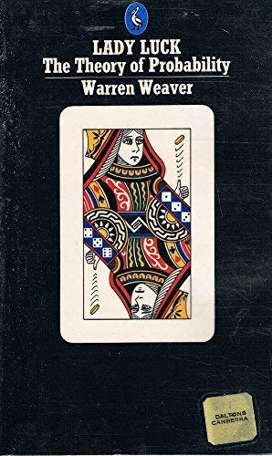 Lady Luck: The Theory of Probability (Pelican): Weaver, Warren