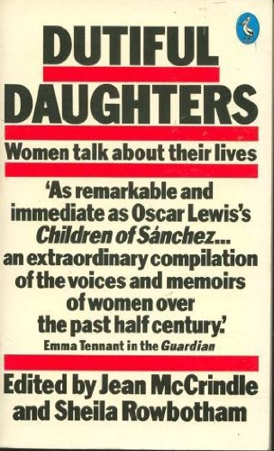 9780140219456: Dutiful Daughters: Women Talk About Their Lives (Pelican books)