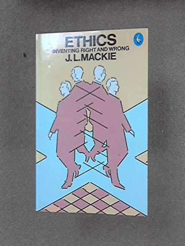 9780140219579: Ethics: Inventing Right and Wrong (Pelican books : Philosophy)