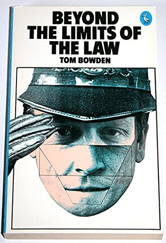 9780140219708: Beyond the Limits of the Law: Comparative Study of the Police in Crisis Politics (Pelican)