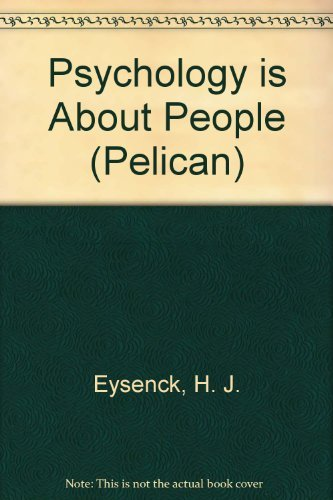 9780140219807: Psychology Is about People (Pelican)