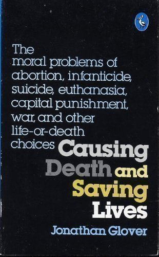 9780140220032: Causing Death and Saving Lives (Pelican)
