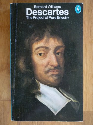 9780140220063: Descartes: The Project of Pure Enquiry (Pelican)