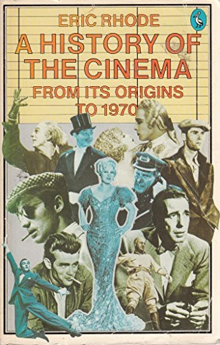 9780140220285: A History of the Cinema from Its Origins to 1970 (Pelican)
