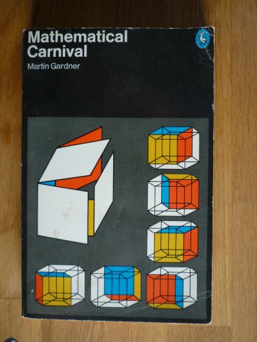 9780140220414: Mathematical Carnival (Penguin Press Science)