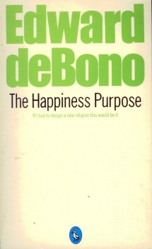 Happiness Purpose (Pelican) (0140220585) by De, Bono Edward