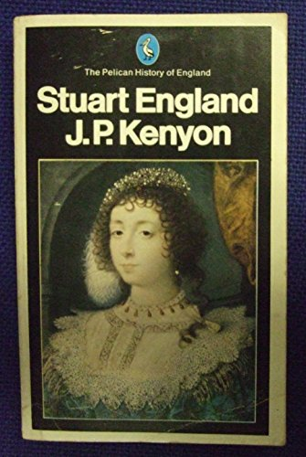 9780140220766: The Pelican History of England, Vol.6: Stuart England