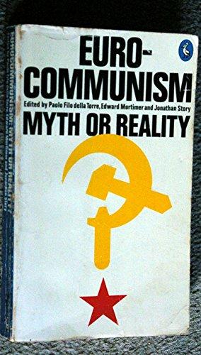 9780140220773: Eurocommunism: Myth or Reality (Pelican)