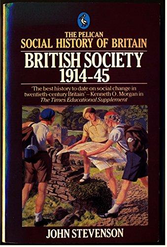 9780140220841: British Society 1914-1945