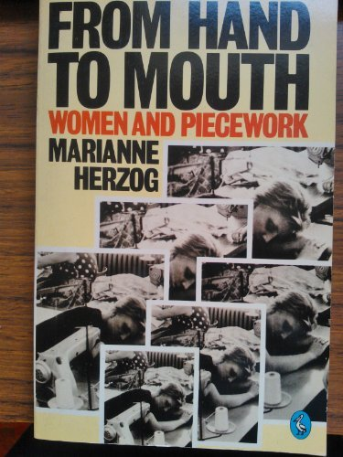 9780140220896: From Hand to Mouth: Women and Piecework (Pelican)