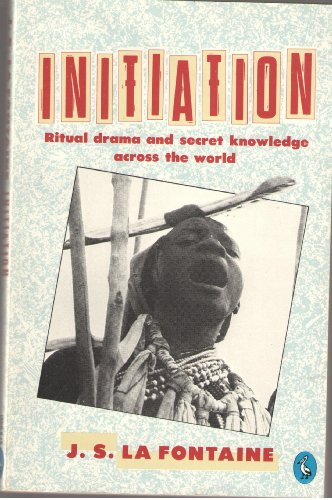 9780140221244: Initiation : Ritual drama and secret knowledge across the world