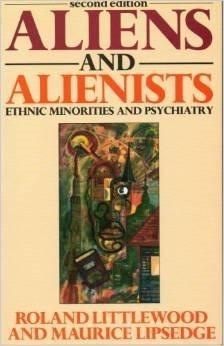 9780140221282: Aliens and Alienists: Ethnic Minorities and Psychiatry (Pelican)
