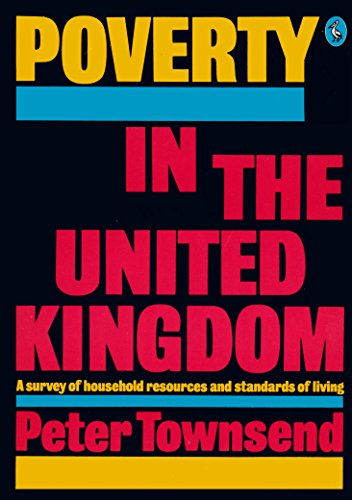 9780140221398: Poverty in the United Kingdom: A Survey of Household Resources and Standards of Living (Peregrine Books)
