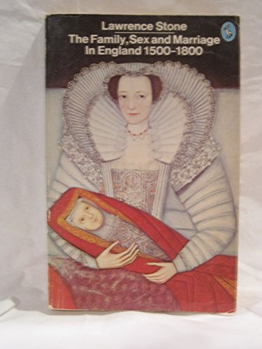9780140221657: Family, Sex and Marriage in England, 1500-1800 (Pelican)