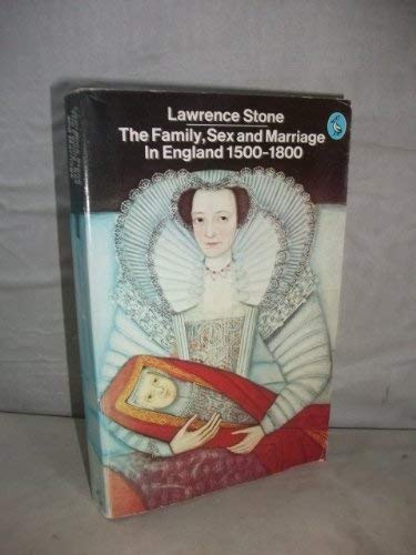The family, sex and marriage in England,: STONE, Lawrence