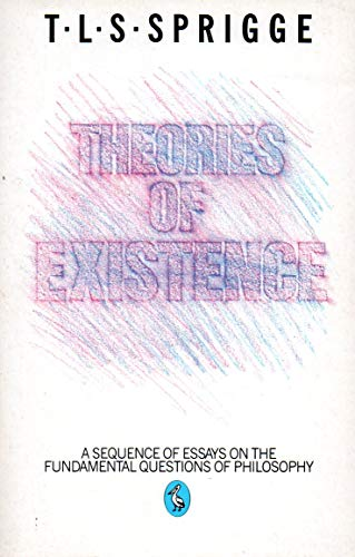 9780140221671: Theories of Existence (Pelican)