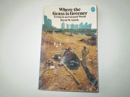 Where The Grass Is Greener: D M Smith