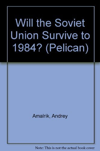 9780140221909: Will the Soviet Union Survive to 1984? (Pelican)