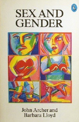Sex and Gender (Pelican): John Archer, Barbara